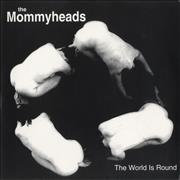 Click here for more info about 'The Mommyheads - The World Is Round'