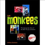 Click here for more info about 'The Monkees - The Day-By-Day Story Of The '60's TV Pop Sensation'