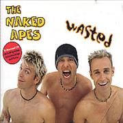 Click here for more info about 'The Naked Apes - Wasted'
