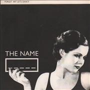 Click here for more info about 'The Name - Forget Art Let's Dance'