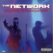 Click here for more info about 'The Network - Disease Is Punishment'