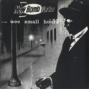 """The New Bomb Turks In The Wee Small Hours USA 7"""" vinyl"""