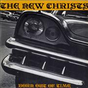 Click here for more info about 'The New Christs - Born Out Of Time'
