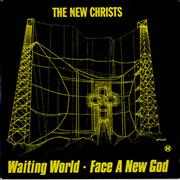Click here for more info about 'The New Christs - Waiting World'