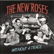Click here for more info about 'The New Roses - Without A Trace'