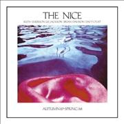 Click here for more info about 'The Nice - Autumn '67 - Spring '68'