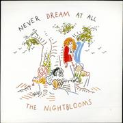 Click here for more info about 'The Nightblooms - Never Dream At All'
