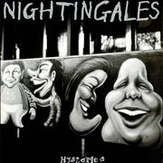 Click here for more info about 'The Nightingales - Hysterics'