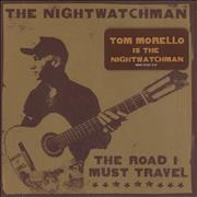 Click here for more info about 'The Nightwatchman - The Road I Must Travel'