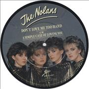 Click here for more info about 'The Nolans - Don't Love Me Too Hard'