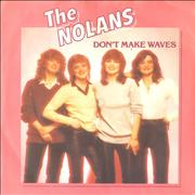 Click here for more info about 'The Nolans - Don't Make Waves'