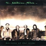 Click here for more info about 'The Northern Pikes - Secrets Of The Alibi'