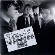 Click here for more info about 'The Ordinary Boys - Maybe Someday'