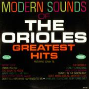 Click here for more info about 'The Orioles - Modern Sounds Of The Orioles - Greatest Hits'