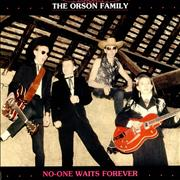 Click here for more info about 'The Orson Family - No-One Waits Forever EP'