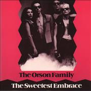 Click here for more info about 'The Orson Family - The Sweetest Embrace'