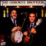 Click here for more info about 'The Osborne Brothers - Some Things I Want To Sing About'