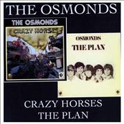 Click here for more info about 'The Osmonds - Crazy Horses / The Plan'