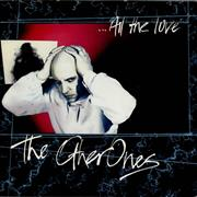 Click here for more info about 'The Other Ones (80S) - All The Love'