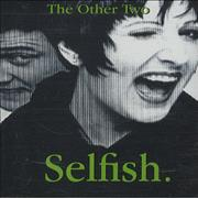Click here for more info about 'The Other Two - Selfish'