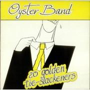 The Oyster Band 20 Golden Tie-Slackeners UK vinyl LP