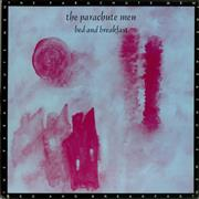 Click here for more info about 'The Parachute Men - Bed And Breakfast'