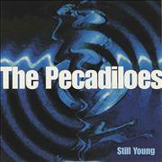Click here for more info about 'The Pecadiloes - Still Young'