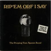 Click here for more info about 'The Peeping Tom Spasm Band - Rip 'em Orf I Say'
