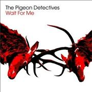 Click here for more info about 'The Pigeon Detectives - Wait For Me - Picture Sleeve'