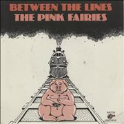 Click here for more info about 'The Pink Fairies - Between The Lines - EX'