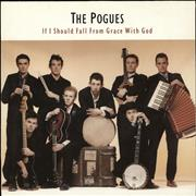 Click here for more info about 'The Pogues - If I Should Fall From Grace With God'