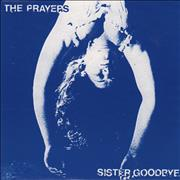 Click here for more info about 'The Prayers - Sister Goodbye'