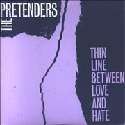 Click here for more info about 'The Pretenders - Thin Line Between Love And Hate'