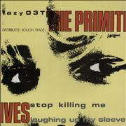 Click here for more info about 'The Primitives - Stop Killing Me'