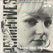 Click here for more info about 'The Primitives - Thru The Flowers'