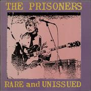 Click here for more info about 'The Prisoners - Rare And Unissued'