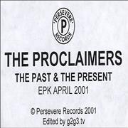 Click here for more info about 'The Proclaimers - The Past & The Present EPK'