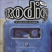Click here for more info about 'The Prodigy - No Good (Start The Dance)'