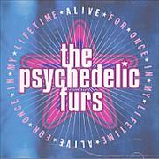 Click here for more info about 'The Psychedelic Furs - Alive For Once In My Lifetime'