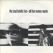 Click here for more info about 'The Psychedelic Furs - All That Money Wants'