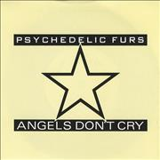 Click here for more info about 'The Psychedelic Furs - Angels Don't Cry'