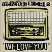 Click here for more info about 'The Psychedelic Furs - We Love You - Yellow Sleeve'