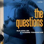Click here for more info about 'The Questions - Building On A Strong Foundation'