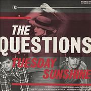 Click here for more info about 'The Questions - Tuesday Sunshine'