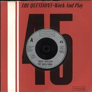 """The Questions Work And Play UK 7"""" vinyl"""