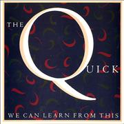 Click here for more info about 'The Quick - We Can Learn From This'