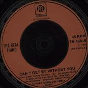 Click here for more info about 'The Real Thing - Can't Get By Without You - Injection'