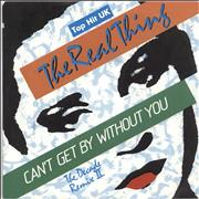 Click here for more info about 'The Real Thing - Can't Get By Without You'