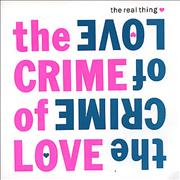 Click here for more info about 'The Real Thing - The Crime Of Love'
