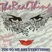 Click here for more info about 'The Real Thing - You To Me Are Everything'